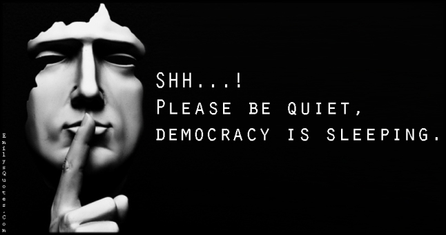 EmilysQuotes.Com - shh, quiet, silence, democracy, sleeping, ignorance, politics, unknown