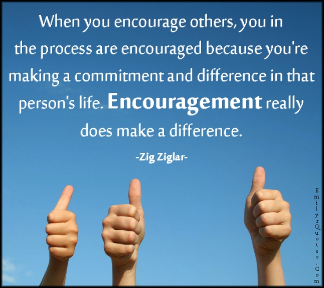EmilysQuotes.Com - encourage, encouraged, process, commitment, difference, life, change, inspirational, motivational, positive, encouraging, Zig Ziglar